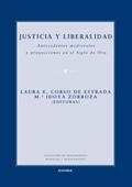 Justicia y liberalidad. Antecedentes medievales y proyecciones en