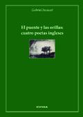 El puente y las orillas: cuatro poetas ingleses
