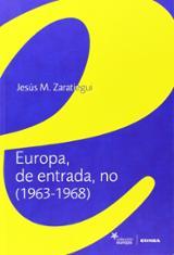 Europa, de entrada, no (1963-1968)