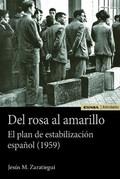 Del rosa al amarillo. El plan de estabilización español (1959)