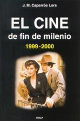 El cine de fin de milenio 1999-2000