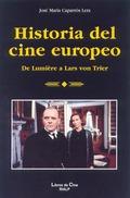 Historia del cine europeo. De Lumière a Lars von Trier