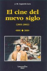 El cine del nuevo siglo 2001-2003