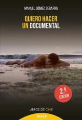 Quiero hacer un documental - Gómez Segarra, Manuel
