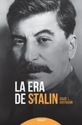 La era de Stalin - Hoffmann, David L.
