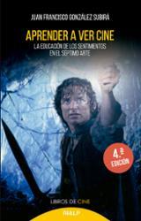 Aprender a ver cine - González Subirà, Juan Francisco