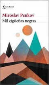 Mil cigüeñas negras - Penkov, Miroslav