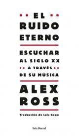 El ruido eterno - Ross, Alex