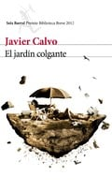 El jardín colgante (Premio Biblioteca Breve 2012)