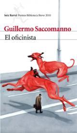 El oficinista (Premio Biblioteca Breve 2010)