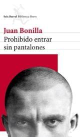Prohibido entrar sin pantalones - Bonilla, Juan