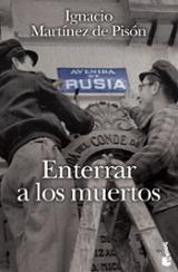 Enterrar a los muertos - Martínez de Pisón, Ignacio