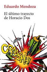El último trayecto de Horacio Dos - Mendoza, Eduardo