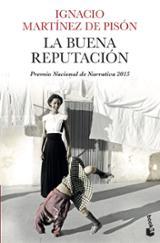 La buena reputación - Martínez de Pisón, Ignacio