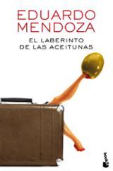 El laberinto de las aceitunas - Mendoza, Eduardo