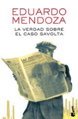 La verdad sobre el caso Savolta - Mendoza, Eduardo