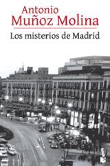 Los misterios de Madrid - Muñoz Molina, Antonio