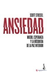 Ansiedad - Stossel, Scott