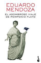 El asombroso viaje de Pomponio Flato - Mendoza, Eduardo