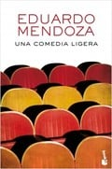 Una comedia ligera - Mendoza, Eduardo