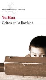Gritos en la llovizna - Hua, Yu