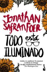 Todo está iluminado - Foer, Jonathan Safran