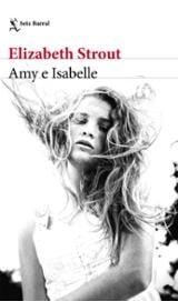 Amy e Isabelle - Strout, Elizabeth