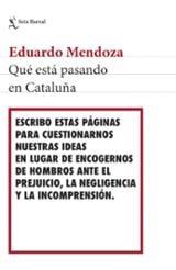 Qué está pasando en Cataluña - Mendoza, Eduardo