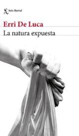 La natura expuesta - de Luca, Erri