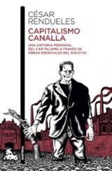 Capitalismo canalla - Rendueles, César