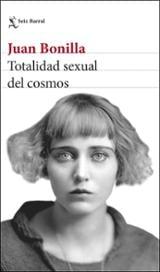 Totalidad sexual del cosmos - Bonilla, Juan