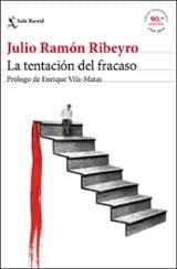 La tentación del fracaso - Ribeyro, Julio Ramón