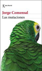Las mutaciones - Comensal, Jorge