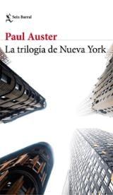 Trilogía de Nueva York - Auster, Paul