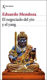 El negociado del yin y el yang - Mendoza, Eduardo