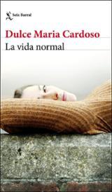 La vida normal - Cardoso, Dulce Maria