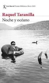 Noche y océano Premio Biblioteca Breve 2020 - Taranilla, Raquel