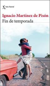 Fin de temporada - Martínez de Pisón, Ignacio