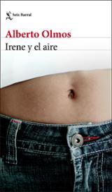 Irene y el aire - Olmos, Alberto