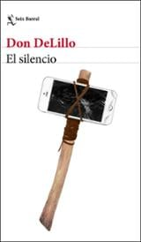 El silencio - DeLillo, Don