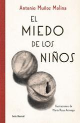El miedo de los niños - Muñoz Molina, Antonio