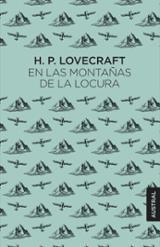 En las montañas de la locura - Lovecraft, H. P.