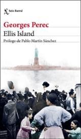 Ellis Island - Perec, Georges