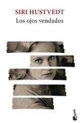 Los ojos vendados - Hustvedt, Siri