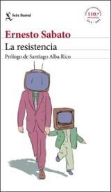 La resistencia - Sabato, Ernesto