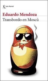 Transbordo en Moscú - Mendoza, Eduardo
