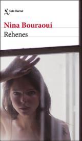 Rehenes - Bouraoui, Nina