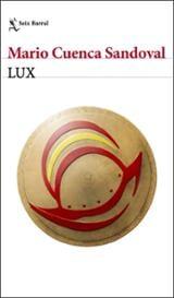 Lux - Cuenca Sandoval, Mario