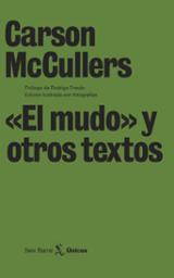 """""""El mudo"""" y otros textos - McCullers, Carson"""