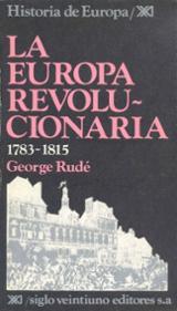 La Europa revolucionaria, 1783-1815